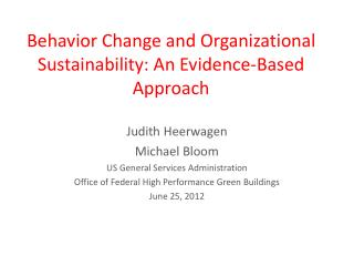 Behavior Change and Organizational Sustainability: An Evidence-Based Approach