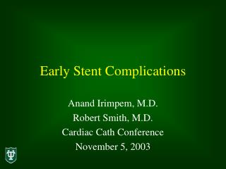Early Stent Complications