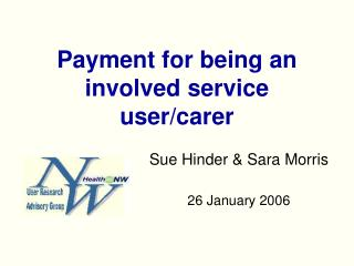 Payment for being an involved service user/carer