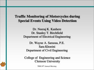 Traffic Monitoring of Motorcycles during Special Events Using Video Detection