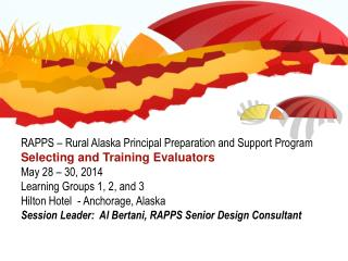 RAPPS – Rural Alaska Principal Preparation and Support Program Selecting and Training Evaluators