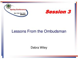 Lessons From the Ombudsman