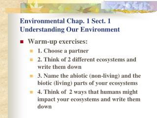 Environmental Chap. 1 Sect. 1 Understanding Our Environment