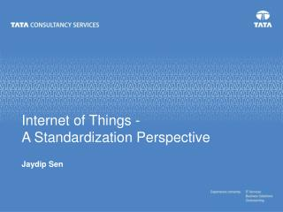Internet of Things - A Standardization Perspective