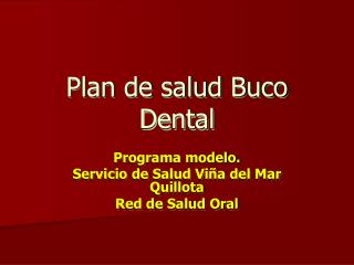 Plan de salud Buco Dental