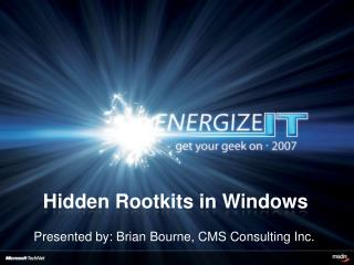 Hidden  Rootkits  in Windows