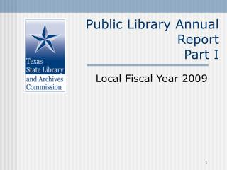 Public Library Annual Report Part I