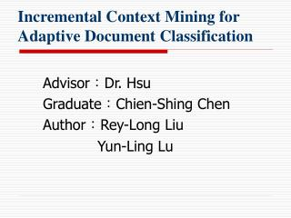 Incremental Context Mining for Adaptive Document Classification
