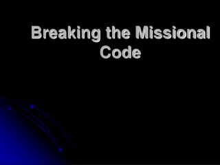 Breaking the Missional Code