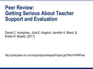 Peer Review: Getting Serious About Teacher Support and Evaluation