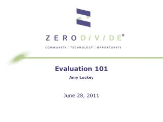 Evaluation 101 Amy Luckey