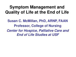 Symptom Management and Quality of Life at the End of Life