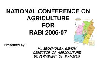 NATIONAL CONFERENCE ON AGRICULTURE  FOR RABI 2006-07