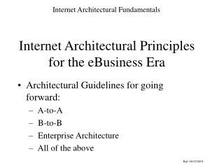 Internet Architectural Principles for the eBusiness Era