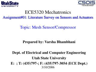 ECE5320 Mechatronics Assignment#01: Literature Survey on Sensors and Actuators  Topic: Mesh Sensor/Compressor