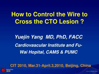 How to Control the Wire to Cross the CTO Lesion ?
