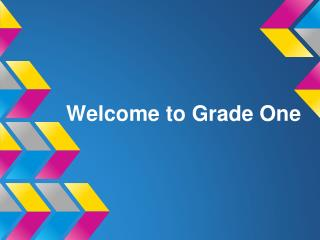 Welcome to Grade One