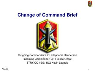 Change of Command Brief