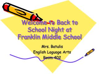 Welcome to Back to School Night at Franklin Middle School