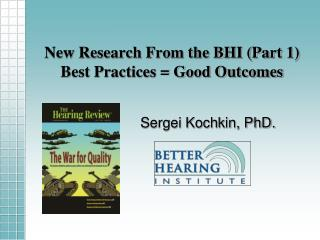New Research From the BHI (Part 1) Best Practices = Good Outcomes