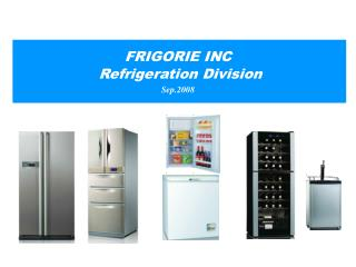 FRIGORIE INC Refrigeration Division Sep.2008