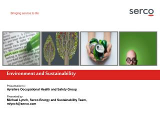 Presentation to: Ayrshire Occupational Health and Safety Group Presented by: