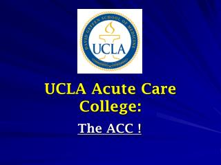 UCLA Acute Care College: