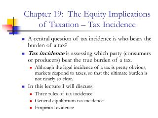Chapter 19: The Equity Implications of Taxation – Tax Incidence