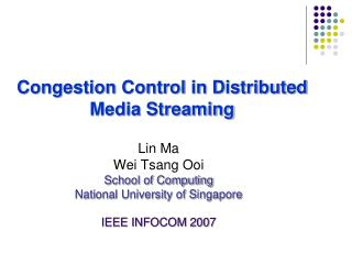 Congestion Control in Distributed Media Streaming