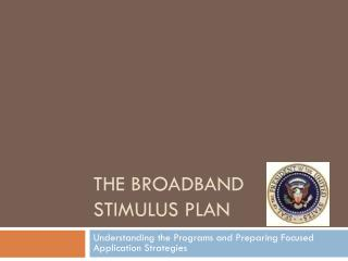 The Broadband Stimulus Plan