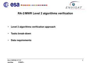 RA-2/MWR Level 2 algorithms verification