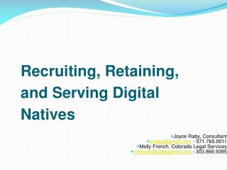 Recruiting, Retaining, and Serving Digital Natives