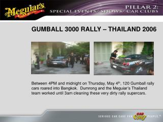 GUMBALL 3000 RALLY – THAILAND 2006