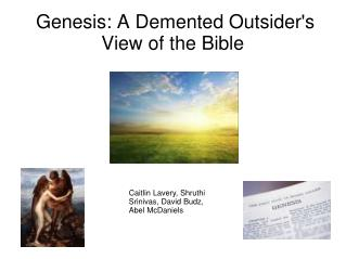 Genesis: A Demented Outsider's View of the Bible