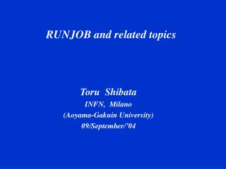 RUNJOB and related topics