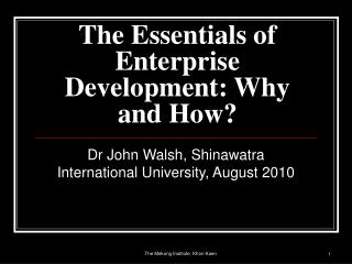 The Essentials of Enterprise Development: Why and How?