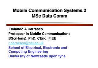 Mobile Communication Systems 2  MSc Data Comm