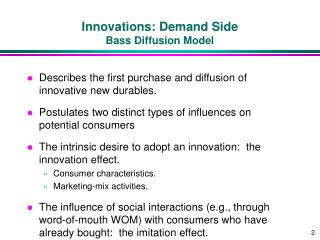 Innovations: Demand Side Bass Diffusion Model