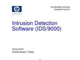 Intrusion Detection Software (IDS/9000)
