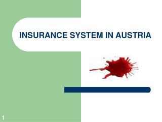 INSURANCE SYSTEM IN AUSTRIA