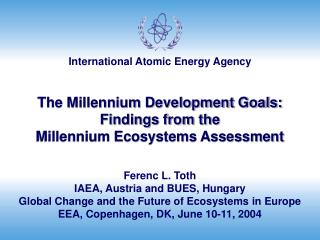 The Millennium Development Goals: Findings from the  Millennium Ecosystems Assessment
