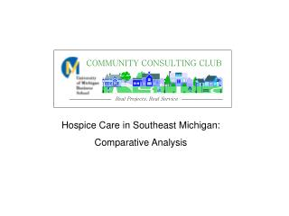 Hospice Care in Southeast Michigan: Comparative Analysis
