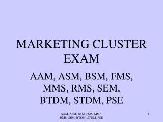 MARKETING CLUSTER EXAM