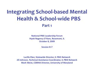 Integrating School-based Mental Health  School-wide PBS Part 1