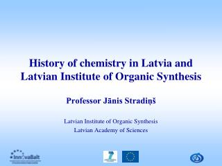 History of chemistry in Latvia and Latvian Institute of Organic Synthesis