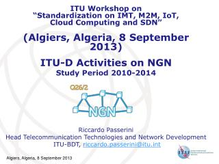 ITU-D Activities on NGN  Study Period 2010-2014