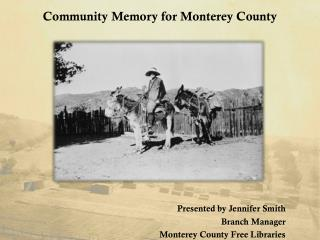 Community Memory for Monterey County