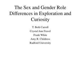 The Sex and Gender Role Differences in Exploration and Curiosity