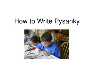 How to Write Pysanky