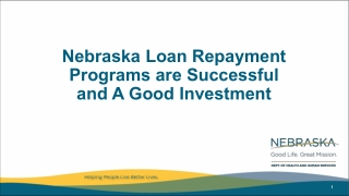 Nebraska Loan Repayment Programs are Successful and A Good Investment